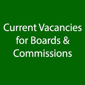 Boards and Commissions Vacancies