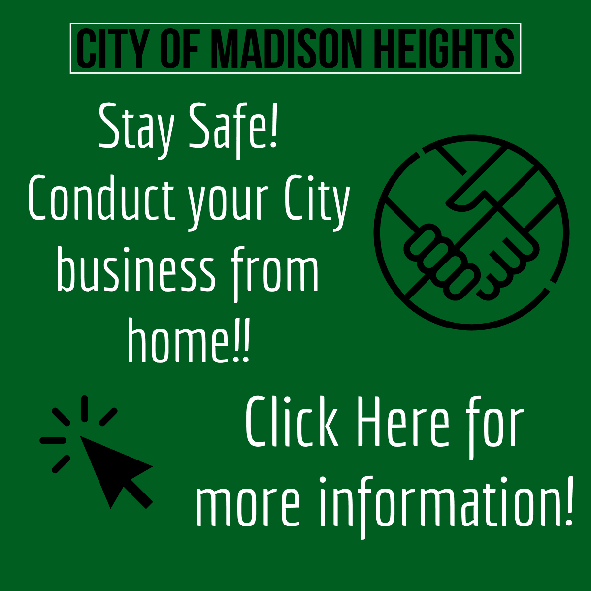 Stay Safe! Conduct City business from home!