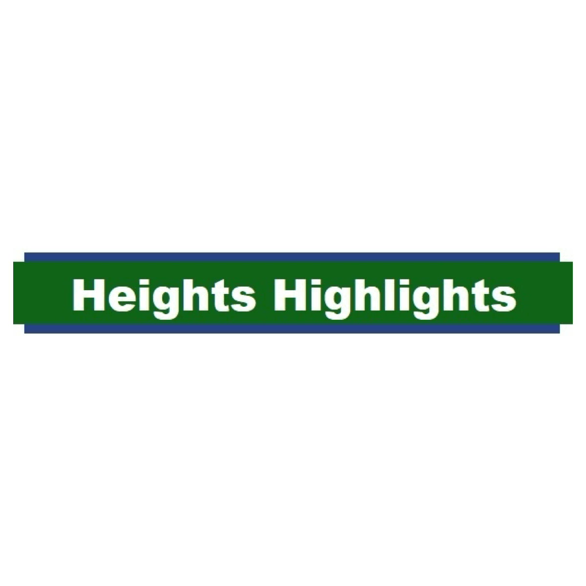 Heights Highlights